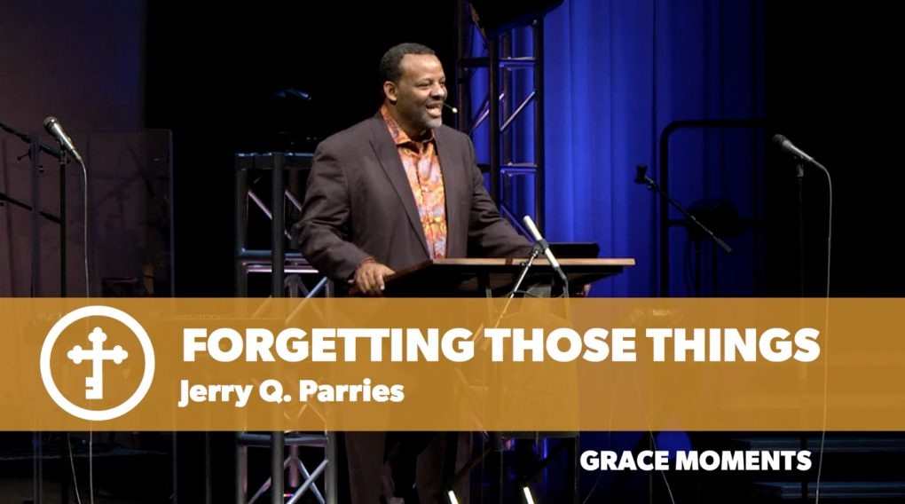 Forgetting Those Things – Jerry Q. Parries