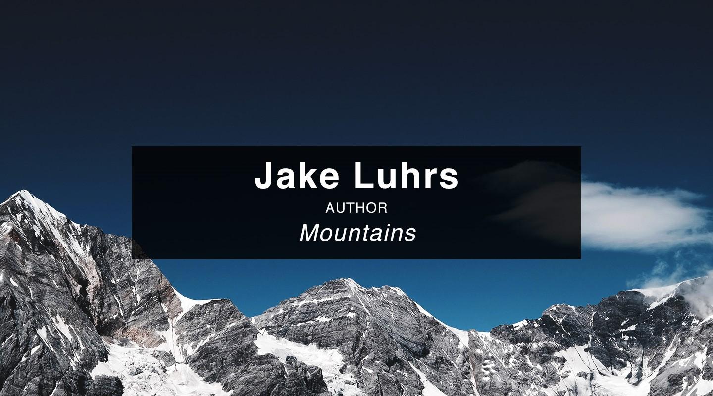 Jake Luhrs – Mountains