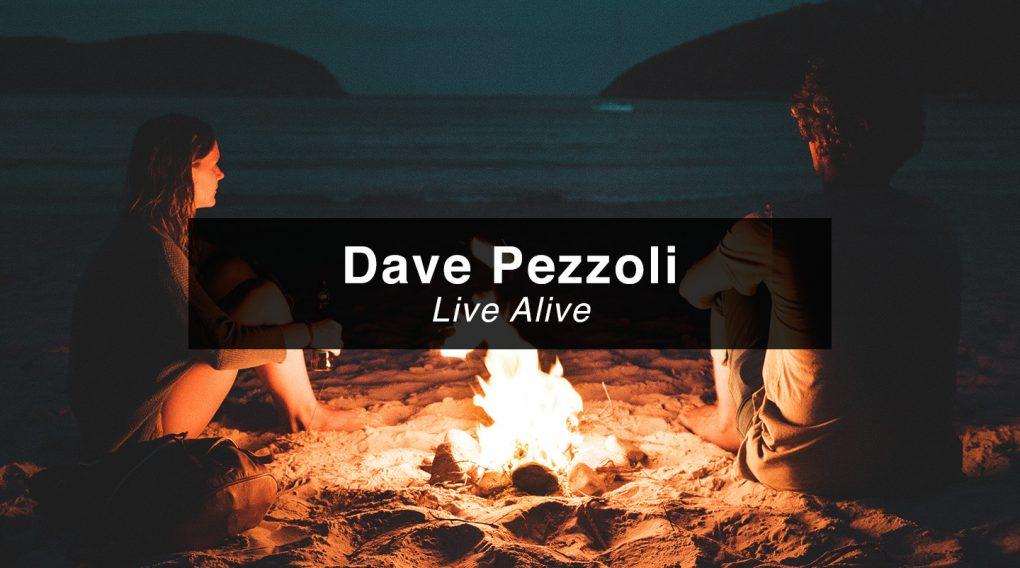 Dave Pezzoli – Live Alive
