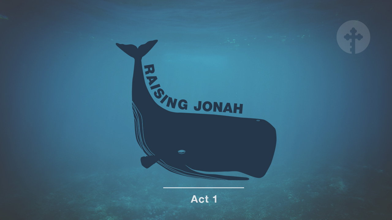 Raising Jonah – Act 1