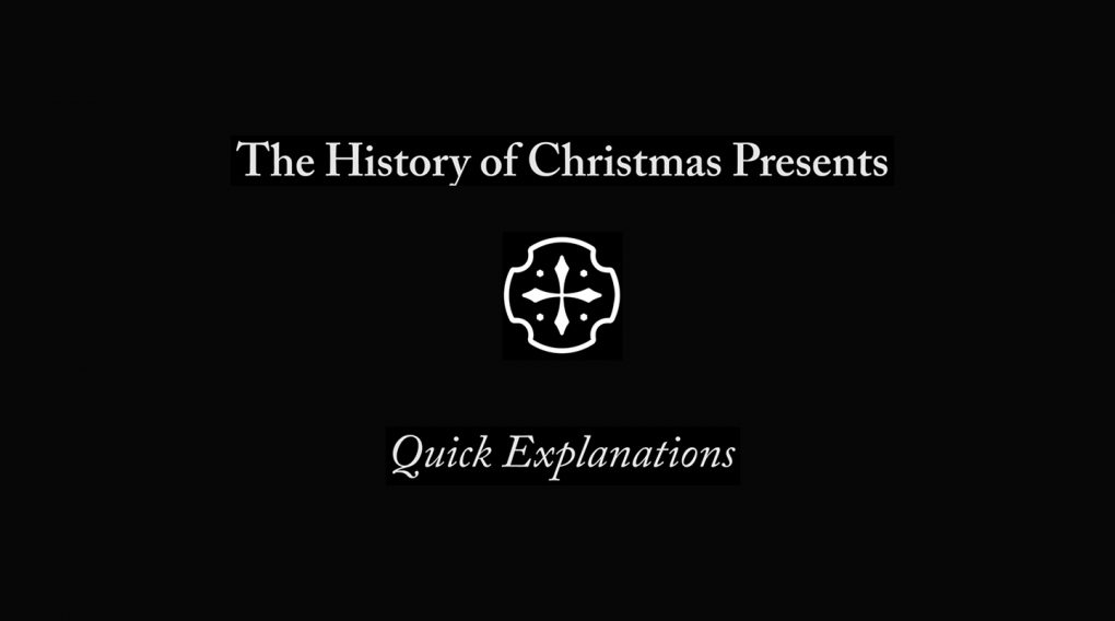 The History of Christmas Presents – Quick Explanation