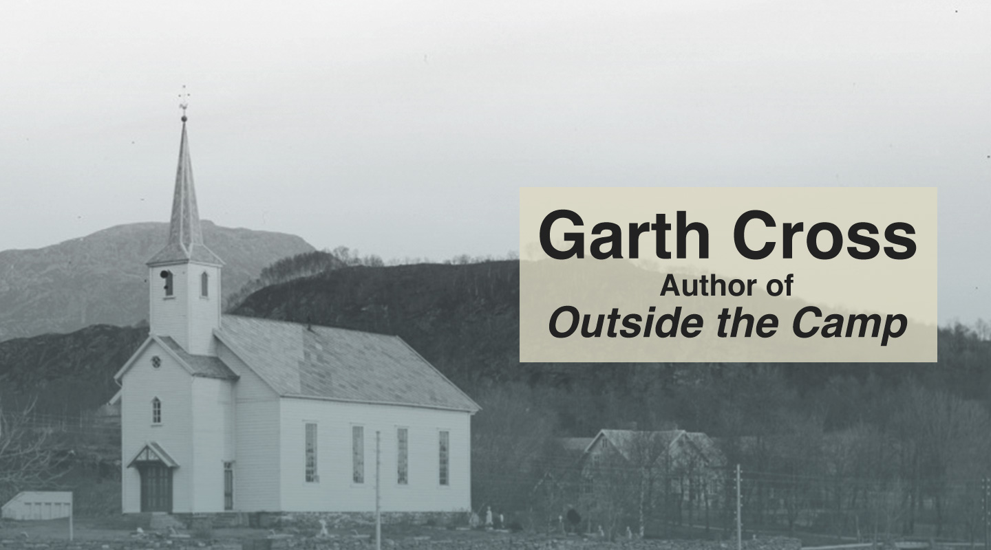 Outside the Camp – Garth Cross