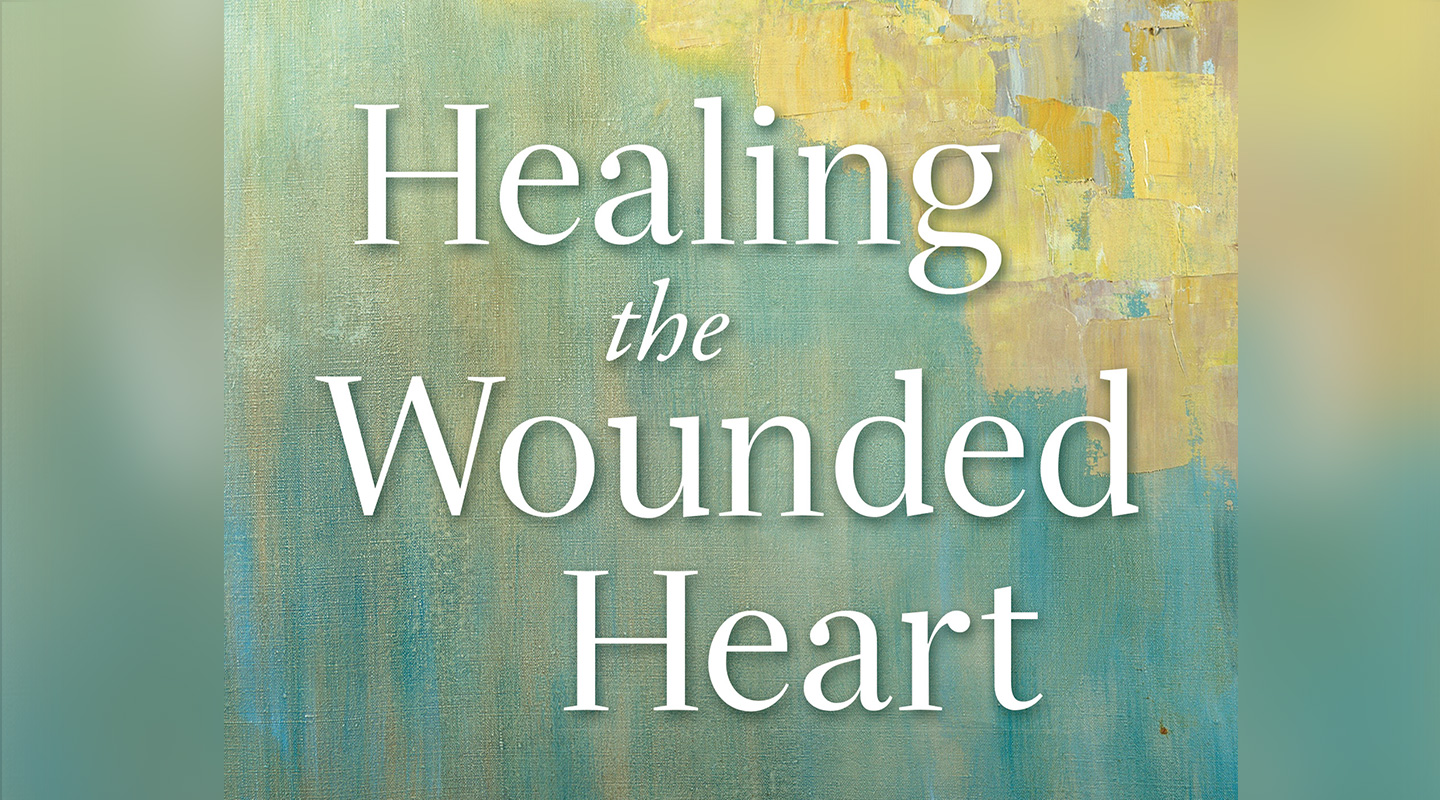 Healing the Wounded Heart – Dan Allender
