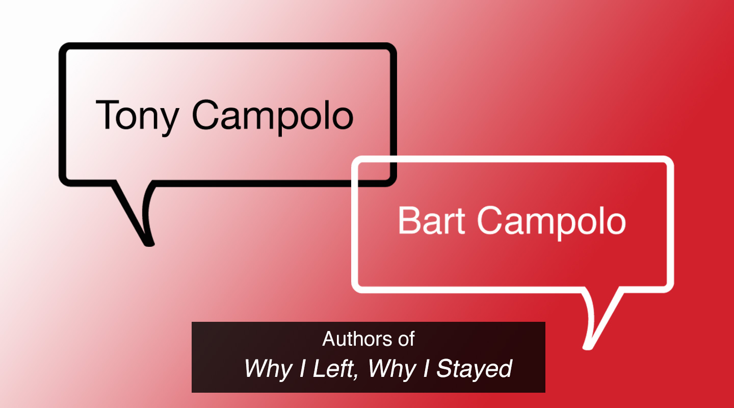 Why I Left, Why I Stayed – Tony & Bart Campolo (Re-Air)