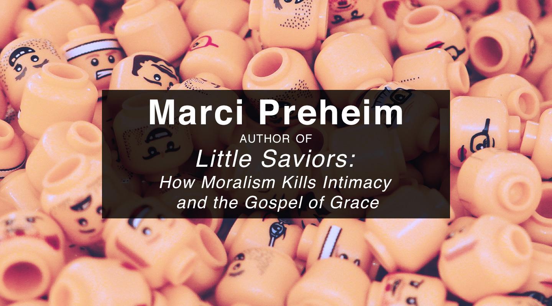 Little Saviors – Marci Preheim