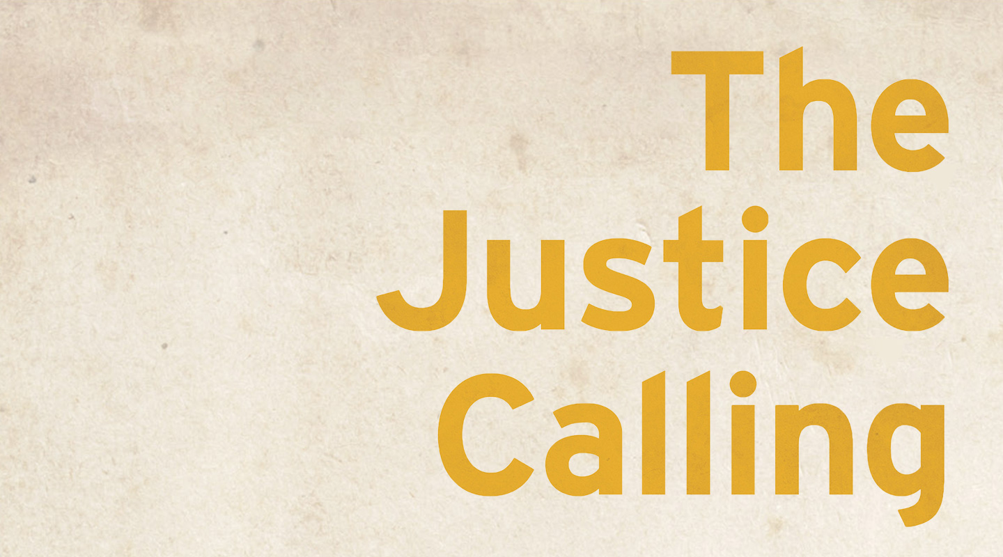 The Justice Calling – Bethany Hoang & Kristen Deede Johnson