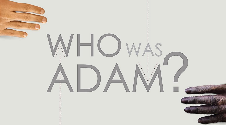 Who Was Adam? – Dr. Fazale Rana