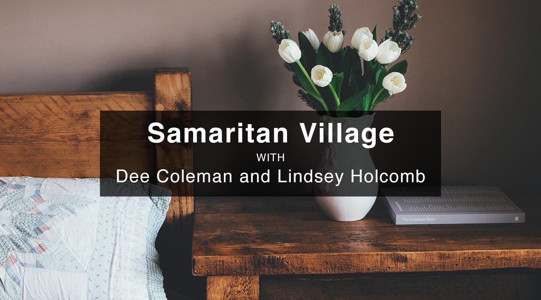 Dee Coleman & Lindsey Holcomb – Samaritan Village