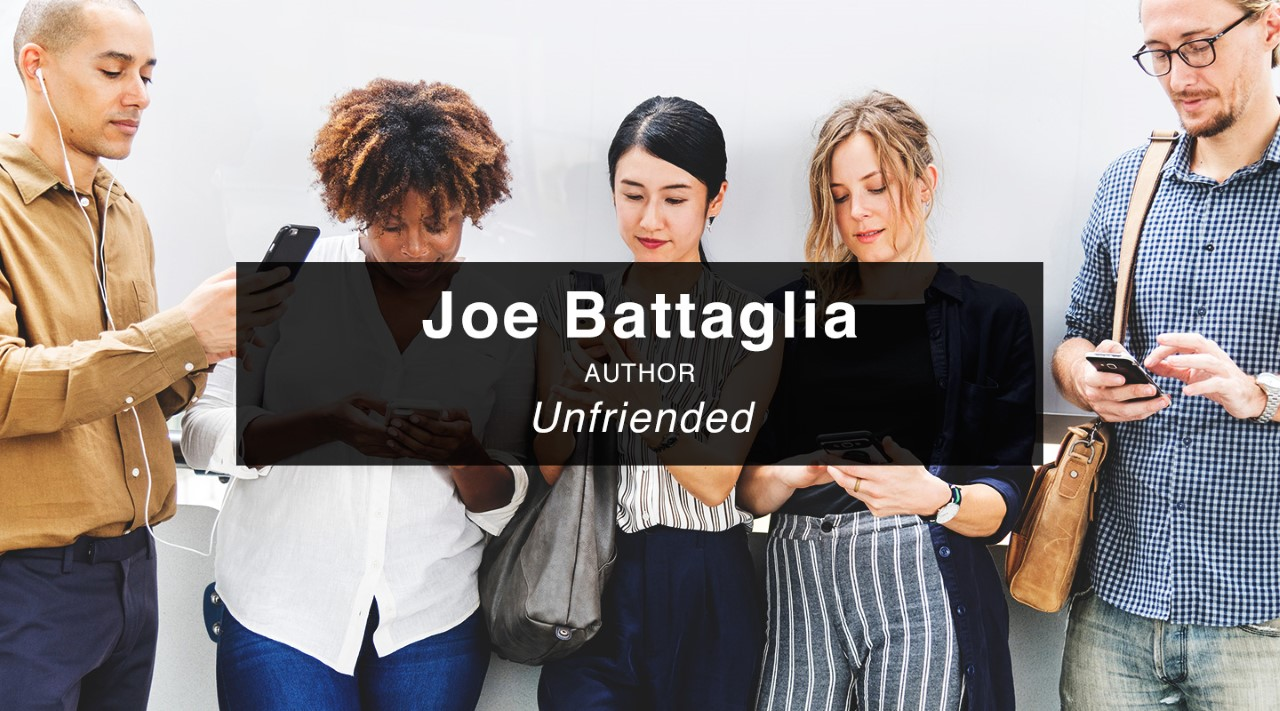 Unfriended – Joe Battaglia