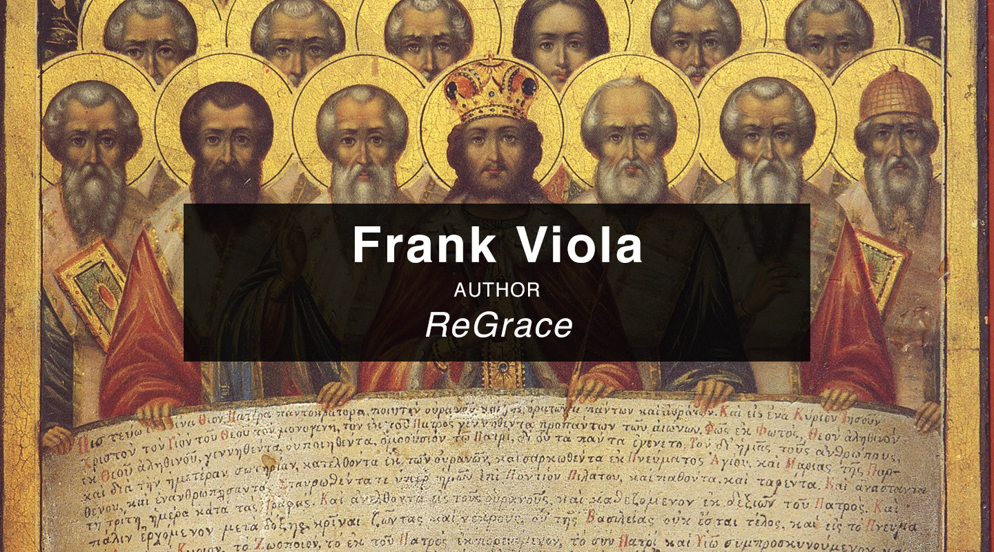 Frank Viola – The Shocking Views of Great Christians