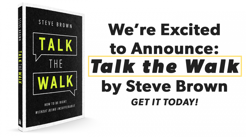 It's Here! Get 'Talk the Walk', by Steve Brown