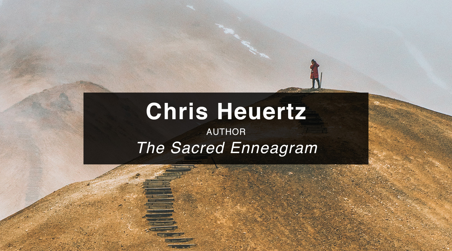 Chris Heuertz – The Sacred Enneagram
