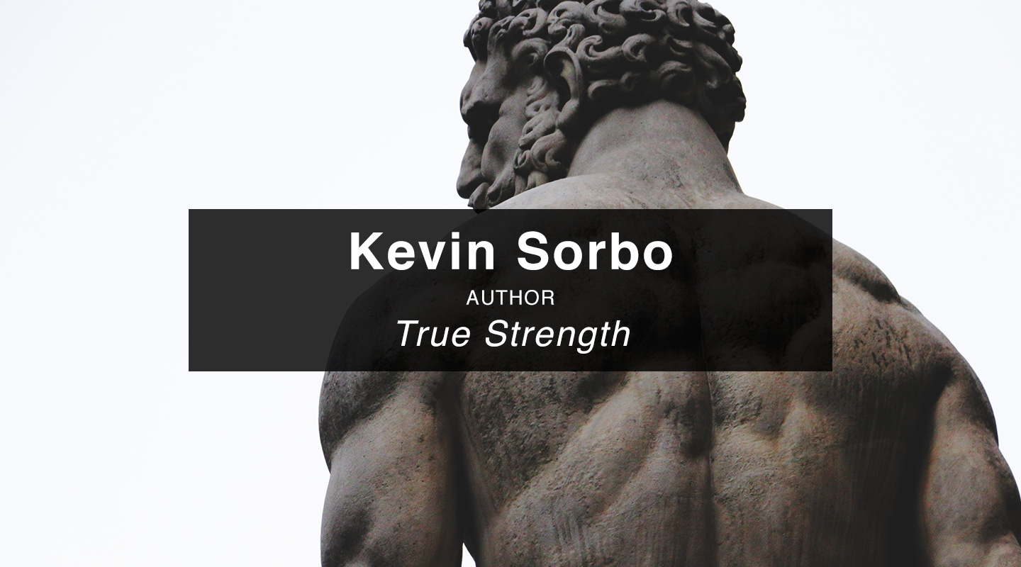 Kevin Sorbo – True Strength