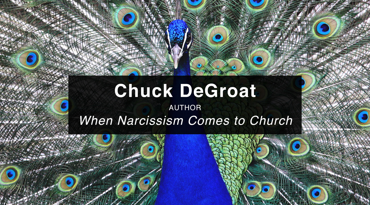 Chuck DeGroat | When Narcissism Comes to Church