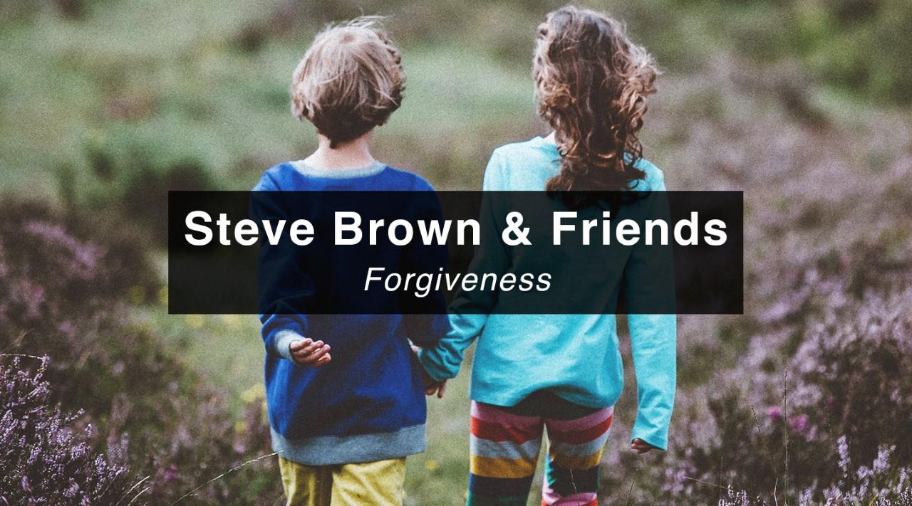Steve Brown Etc. – Forgiveness